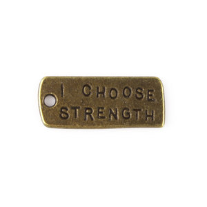 Charms, I Choose Strength, 9x22mm, Antique Brass-Plated Pewter, 20 pcs/pack  (605-648)